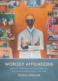 Wordly Affiliations by Sonal Khullar