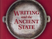 Writing and the Ancient State by Haicheng Wang