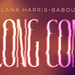 Ilana Harris-Babou Long Con exhibition banner