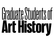 Text that reads Graduate Students of Art History